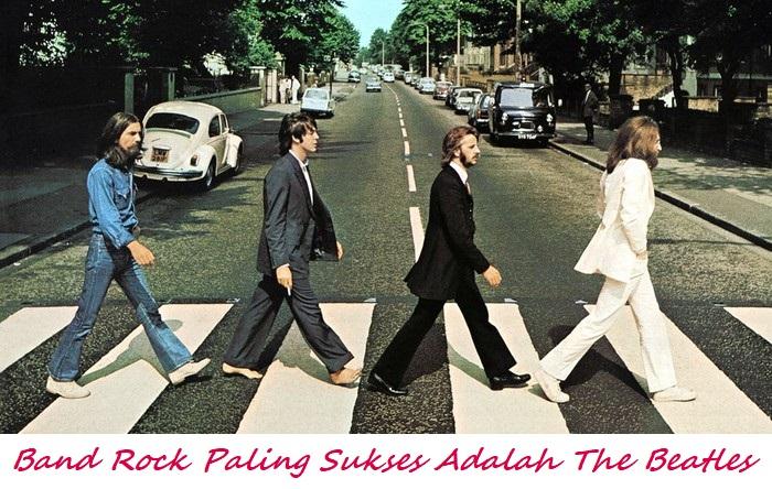Band Rock Paling Sukses Adalah The Beatles